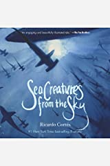 Sea Creatures from the Sky Kindle Edition