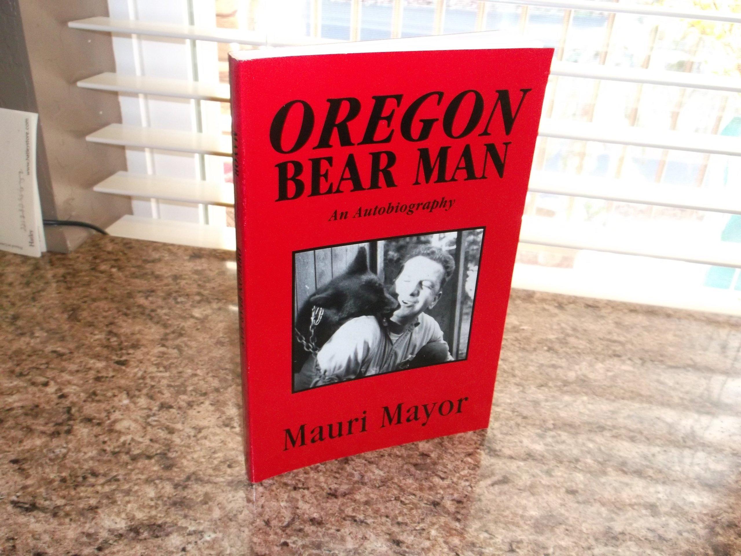 Oregon bear man, Mayor, Mauri