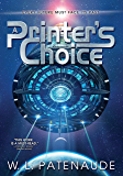 A Printer's Choice: A science-fiction murder-mystery about crime, faith, and the power of free will