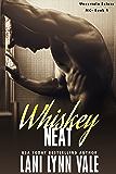 Whiskey Neat (The Uncertain Saints MC Book 1)