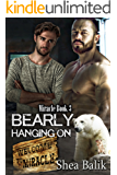 Bearly Hanging On (Miracle Book 3) (English Edition)