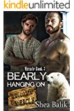 Bearly Hanging On (Miracle Book 3)