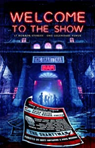 Welcome to the Show: 17 Horror Stories – One Legendary Venue
