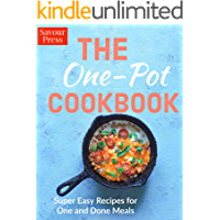 The One Pot Cookbook: Super Easy Recipes for One and Done Meals