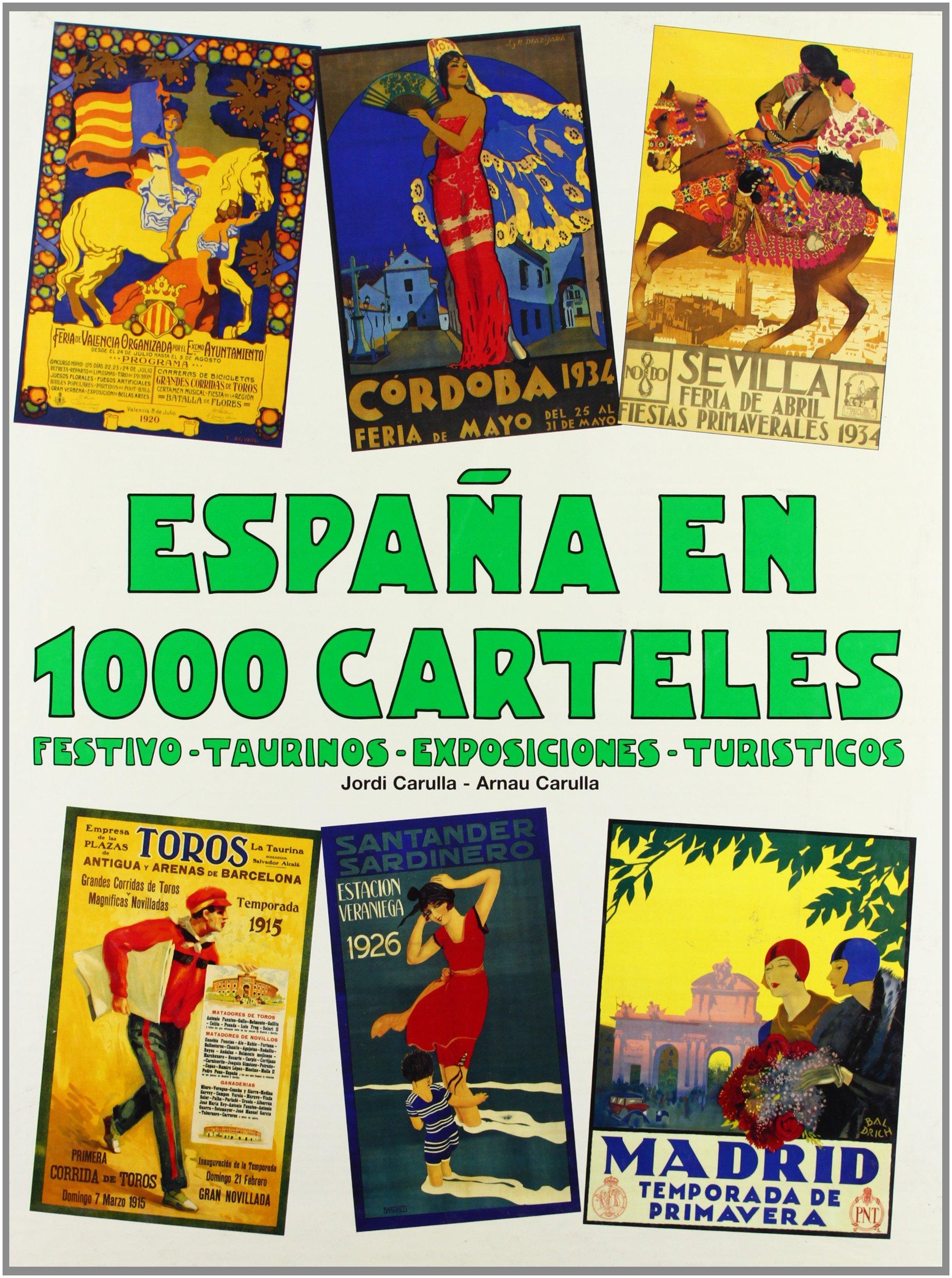 Espana En 1000 Carteles (Spanish Edition): Jordi Carulla ...
