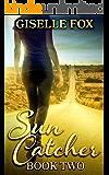 Sun Catcher - Book Two