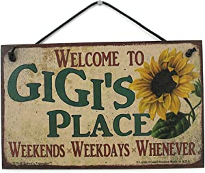 Egbert's Treasures 5x8 Vintage Style Sign with Sunflower Saying, Welcome to Gigi's Place Weekends, Weekdays, Whenever Decorative Fun Universal Household Signs for Grandma