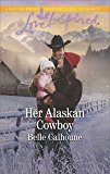 Her Alaskan Cowboy (Alaskan Grooms)