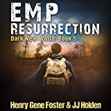 EMP Resurrection: Dark New World, Book 5
