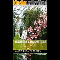 Jardinería para Amateurs