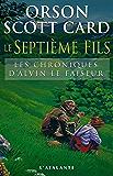 Le Septième Fils: Les Chroniques d'Alvin le Faiseur, T1