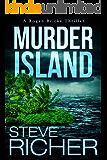 Murder Island (A Rogan Bricks Thriller Book 3)
