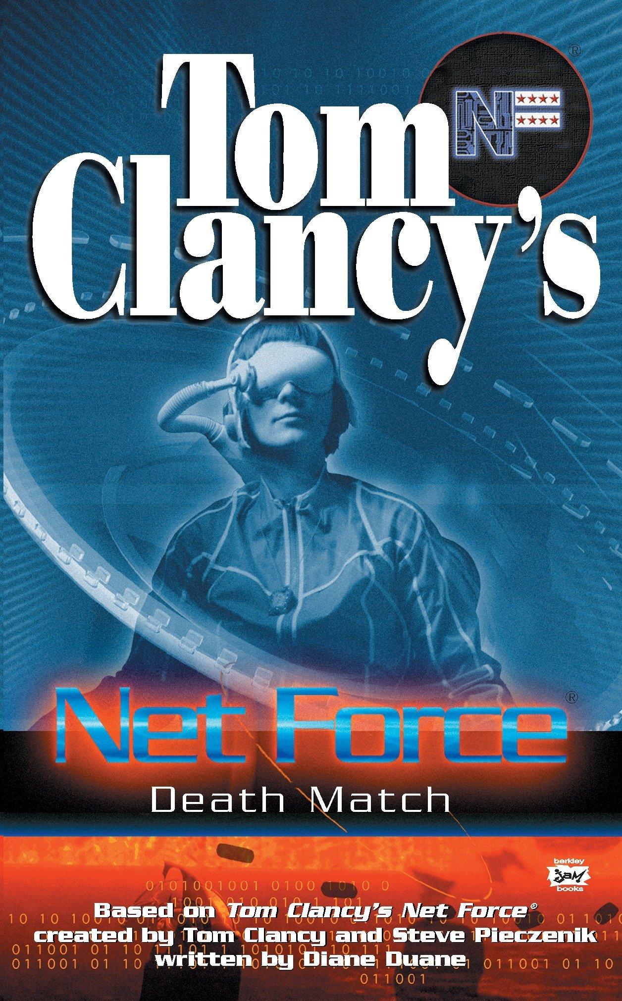 Download Death Match (Tom Clancy's Net Force Explorers, Book 19) pdf epub