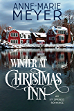 Winter at Christmas Inn: A Sweet Small Town Romance (An Ivy Springs Romance Book 1)
