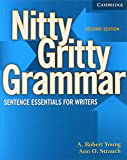 Nitty Gritty Grammar Student's Book: Sentence Essentials for Writers