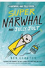 Super Narwhal and Jelly Jolt (Narwhal and Jelly 2): Funniest children's graphic novel of 2019 for readers aged 5+ Kindle Edition