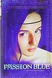 Passion Blue (A Passion Blue Novel)