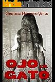 Ojo de gato (Spanish Edition)