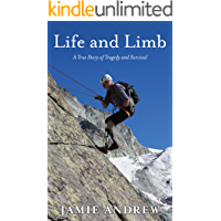 Life and Limb: A True Story of Tragedy and Survival