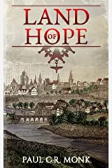 Land of Hope: A Historical Fiction Novel (The Huguenot Chronicles Book 3) Kindle Edition