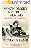 Montgomery in Europe: Success or Failure?