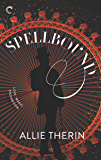 Spellbound: A Paranormal Historical Romance (Magic in Manhattan)