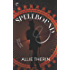 Spellbound: A Paranormal Historical Romance (Magic in Manhattan Book 1)