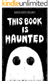 This Book is Haunted (English Edition)