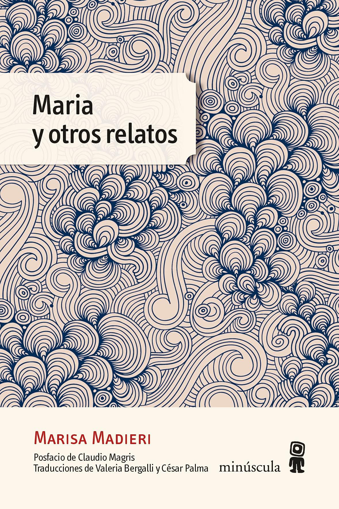 Libros para leer en verano de 2021 - Maria y otros relatos