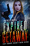 Expired Getaway (Last Chance County Book 7)