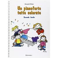 Un pianoforte tutto colorato. 2° livello