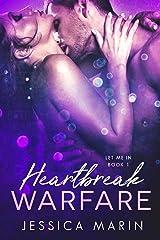 Heartbreak Warfare (Let Me In Book 1)