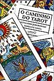 O Caminho do Tarot