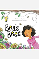 Bea's Bees Hardcover