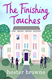 The Finishing Touches: A hilarious rom com from the author of The Little Lady Agency (English Edition)