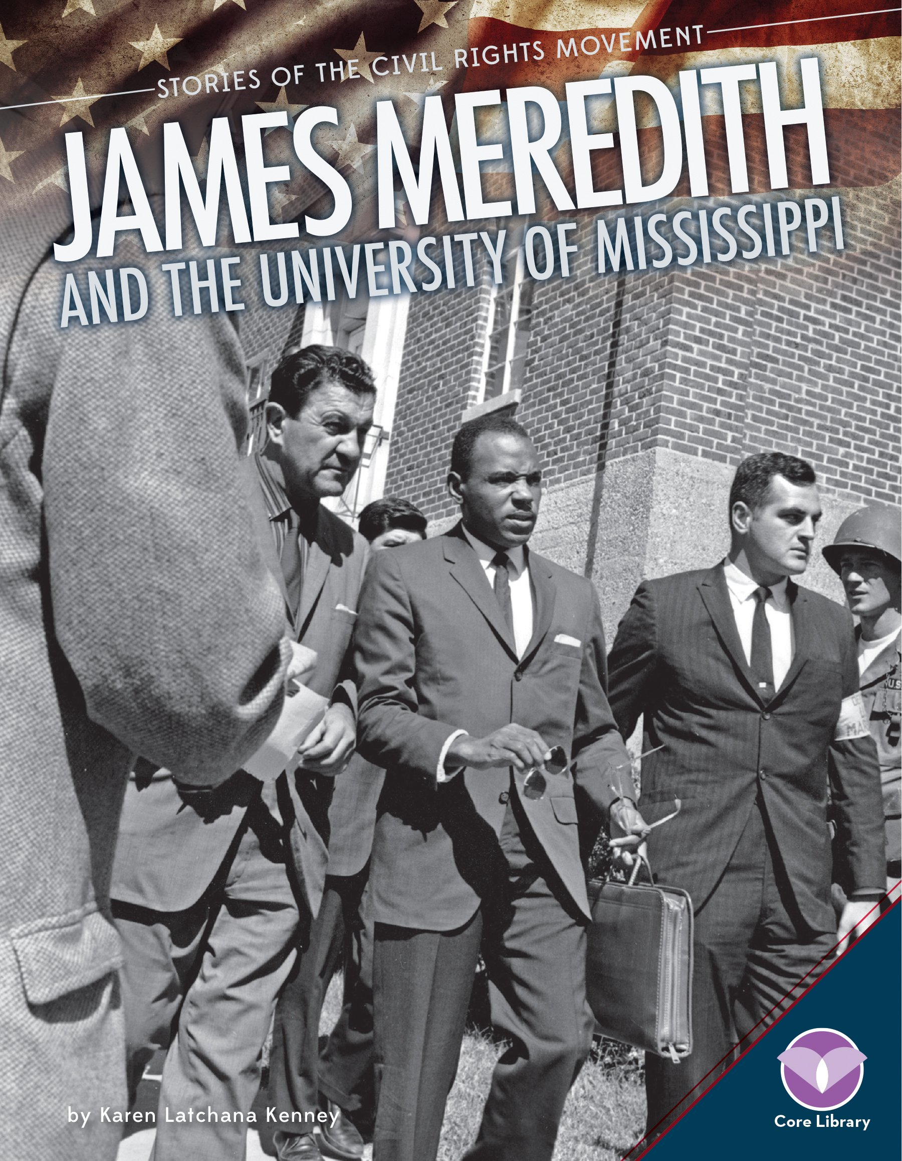 James Meredith and the University of Mississippi (Stories of the Civil Rights Movement)