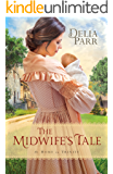 The Midwife's Tale (At Home in Trinity Book #1)