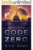 Code Zero: A Dan Roy Thriller (Dan Roy Series Book 8)