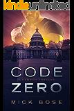 Code Zero: A Dan Roy Thriller (Dan Roy Series Book 8)