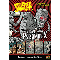 Escape from Pyramid X: Book 2 (Twisted Journeys ®)