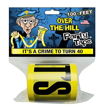 Amazon Party TapeR Over The Hill ITS A CRIME TO TURN 40 100
