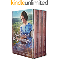 The Uncharted Beginnings Series Box Set: Books 1-3 (Uncharted Beginnings Christian Historical Romance)