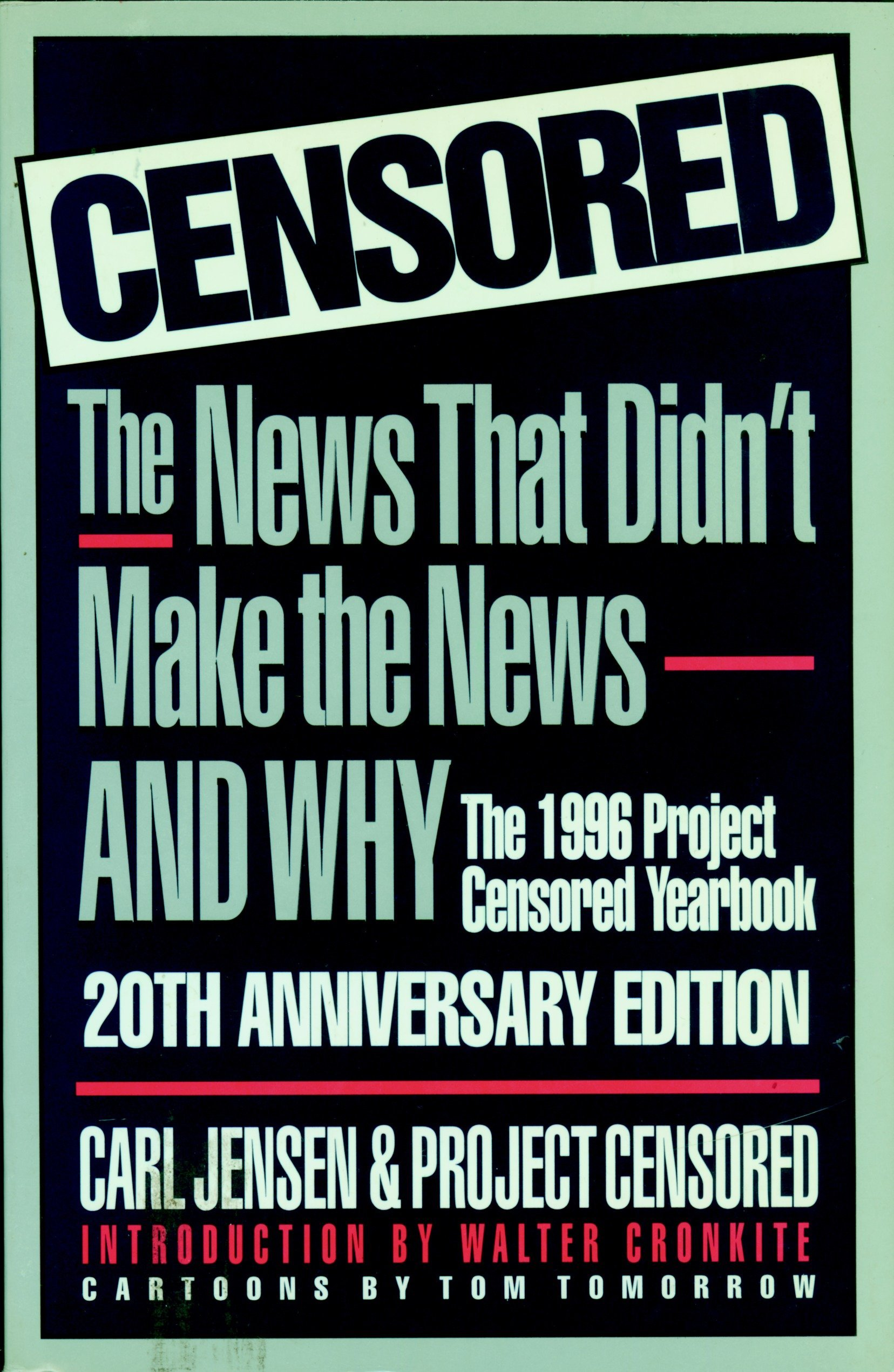 Download Censored 1996: The 1996 Project Censored Yearbook (Censored: The News That Didn't Make the News -- The Year's Top 25 Censored Stories) pdf