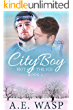 City Boy (Hot Off the Ice Book 1) (English Edition)