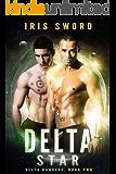 Delta Star (Delta Rangers Book 2)