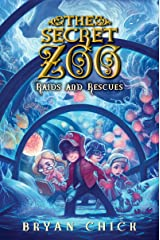 The Secret Zoo: Raids and Rescues Kindle Edition