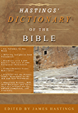 HASTINGS' DICTIONARY OF THE BIBLE (4 volumes in one): A DICTIONARY OF THE BIBLE (English Edition)