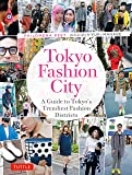 Tokyo Fashion City: A Guide to Tokyo's Trendiest Fashion Districts