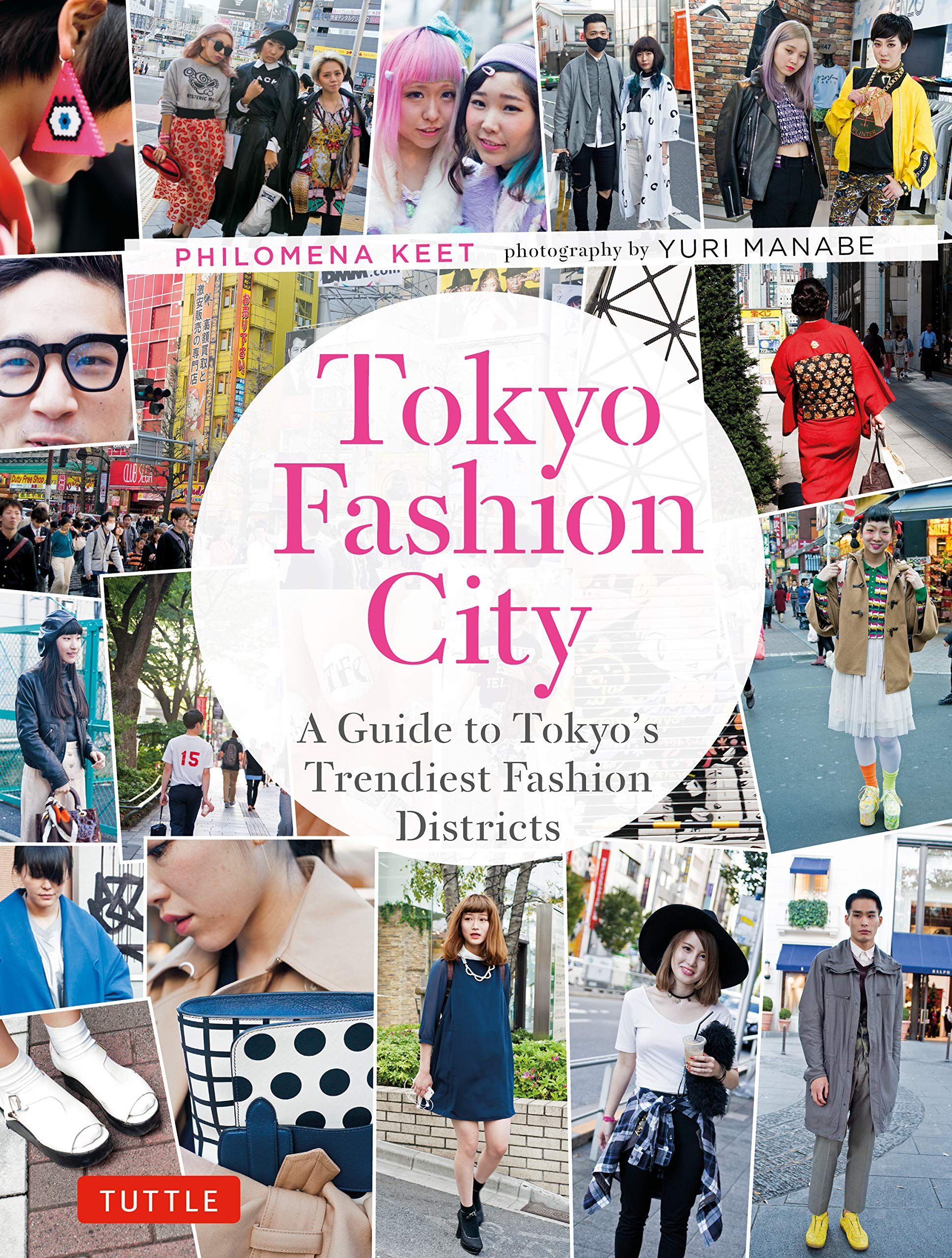 Tokyo Fashion City  A Detailed Guide To Tokyo's Trendiest Fashion Districts