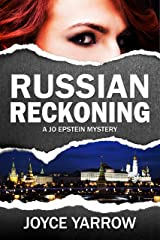 Russian Reckoning: A Jo Epstein Mystery Kindle Edition